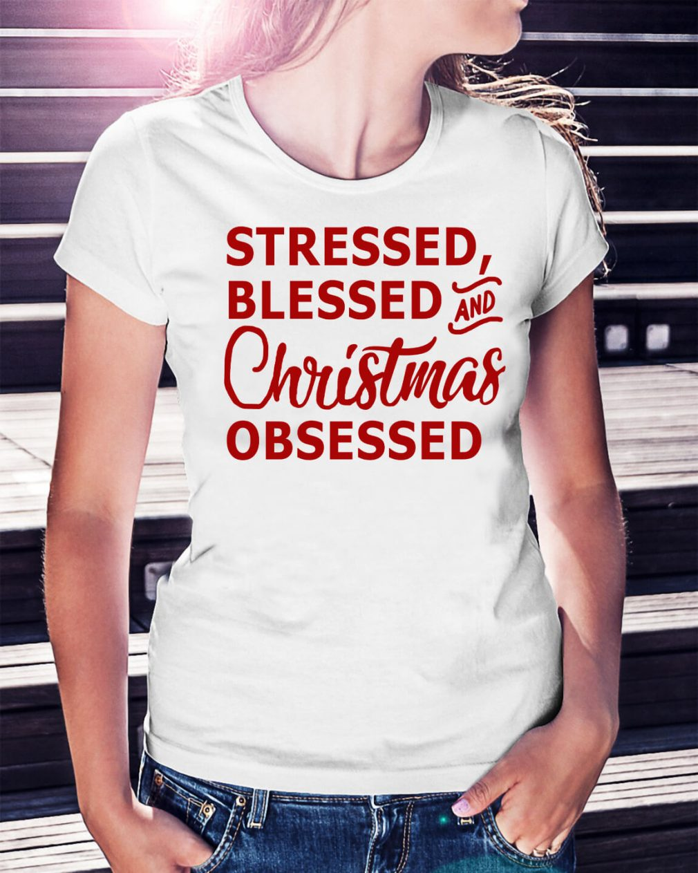 Stressed blessed and Christmas obsessed Ladies Tee