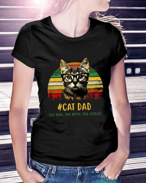 Sunset cat dad the man the myth the legend Ladies Tee