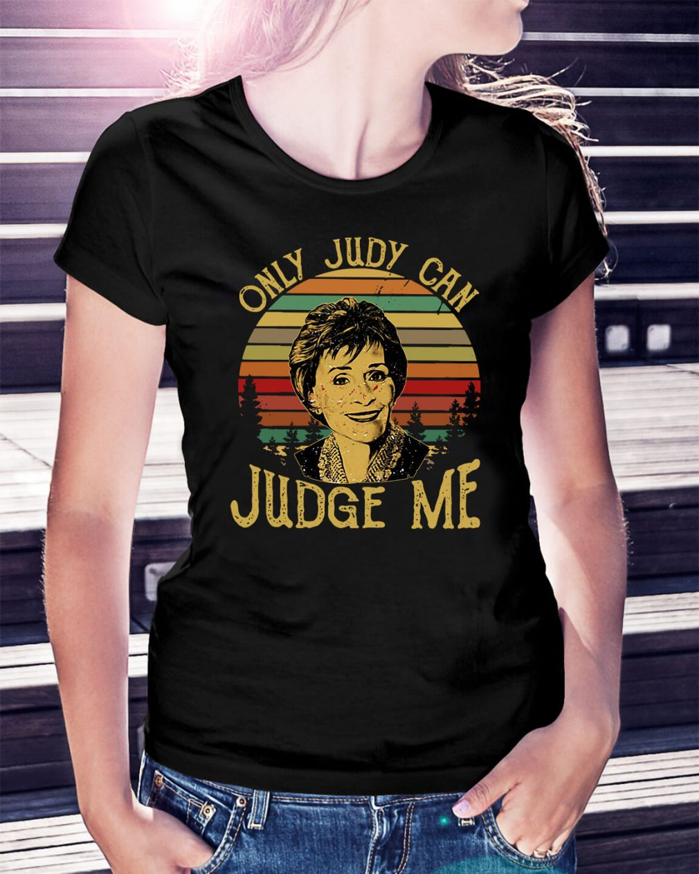 Sunset only Judy can Judge me Ladies Tee