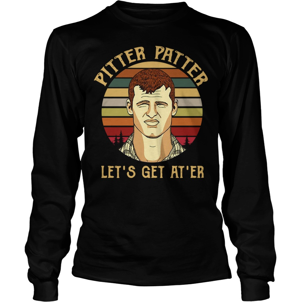 Sunset Pitter Patter let's get at'er Longsleeve Tee