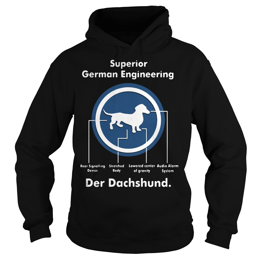 Superior German Engineering der Dachshund Hoodie
