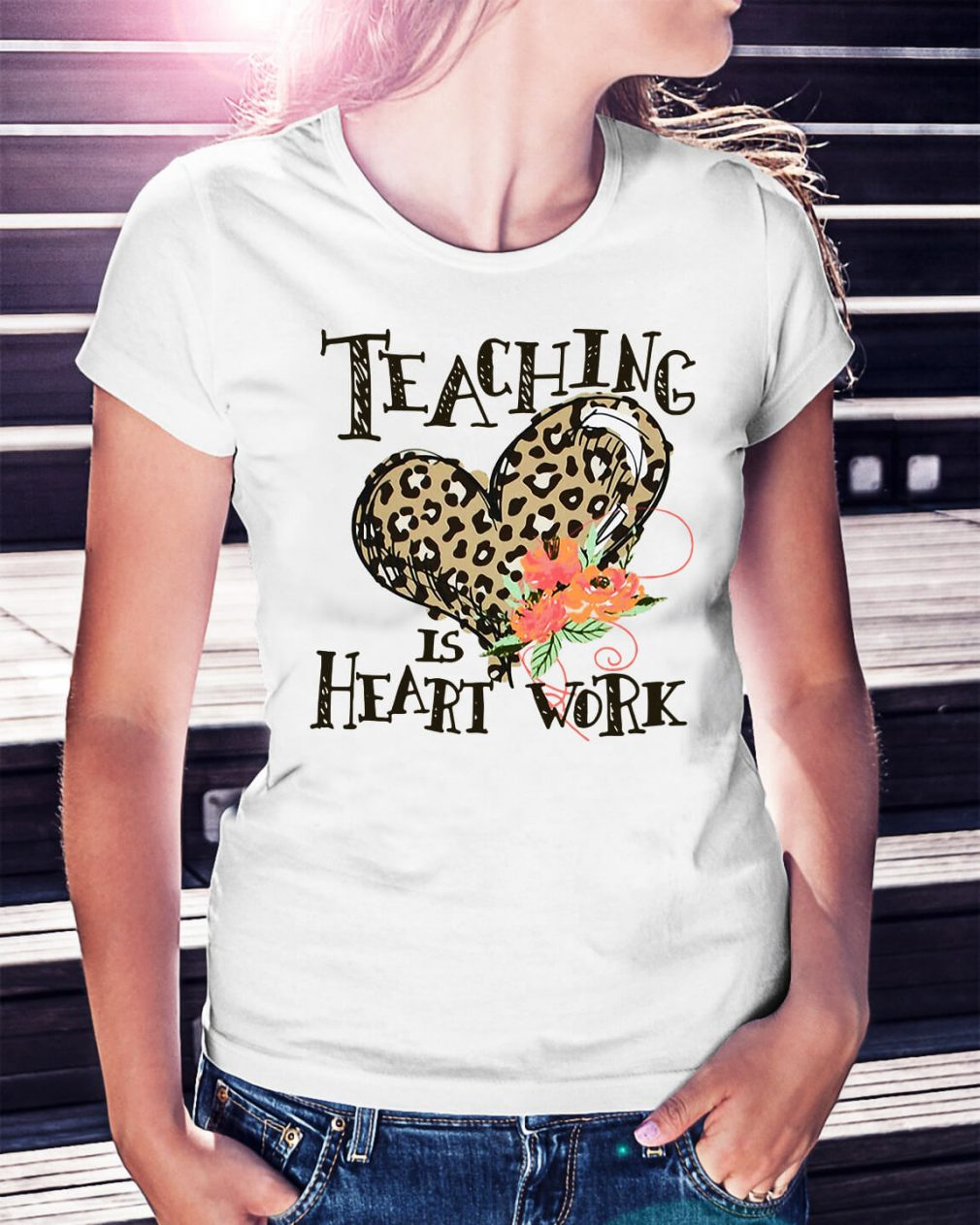 Teaching is heart work Ladies Tee