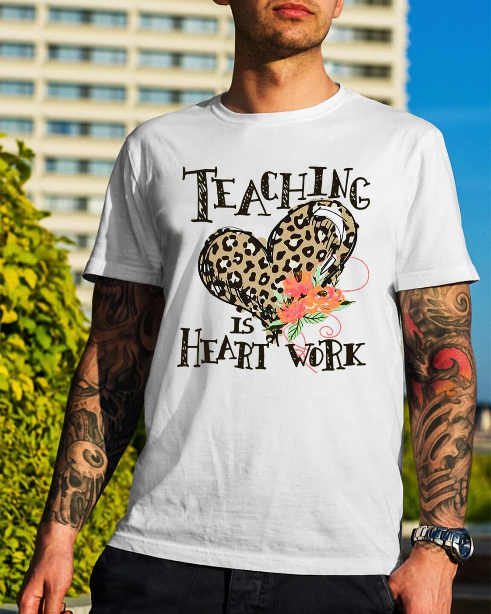Teaching is heart work shirt