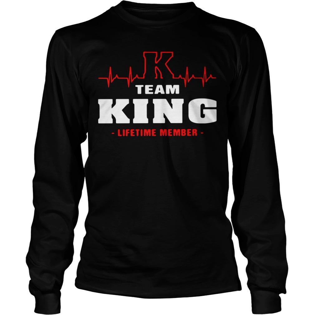 Team King lifetime member Longsleeve Tee