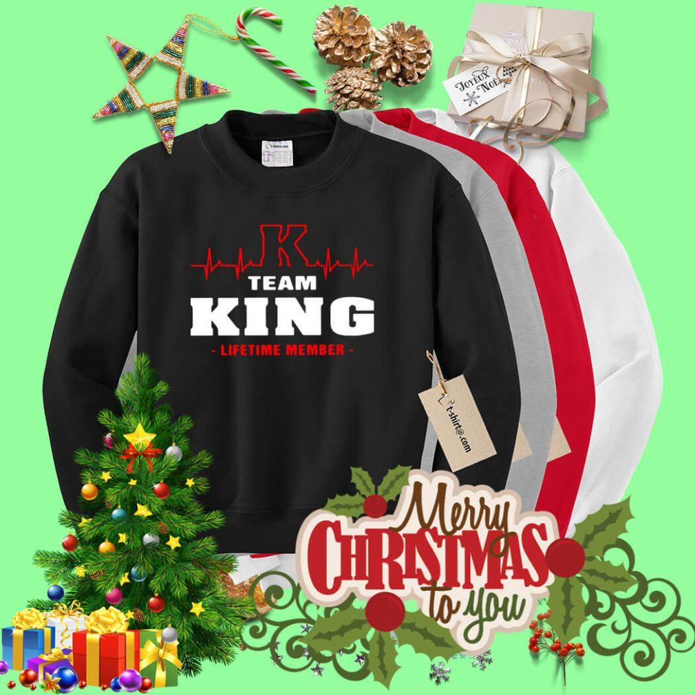 Team King lifetime member Sweater