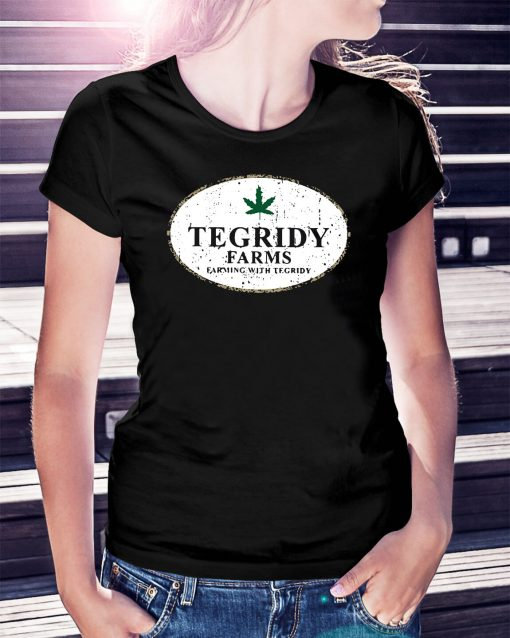 Tegridy farms farming with tegridy Ladies Tee