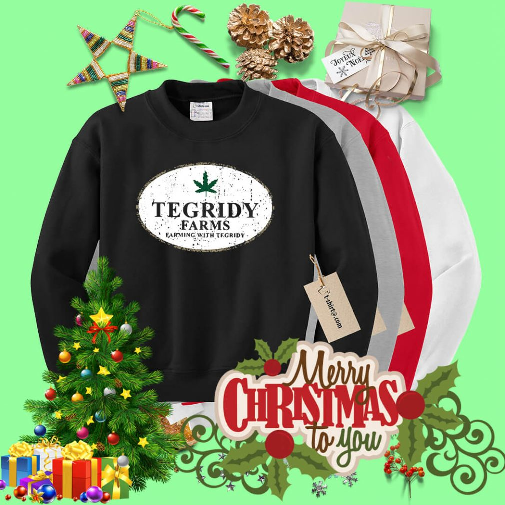 Tegridy farms farming with tegridy Sweater