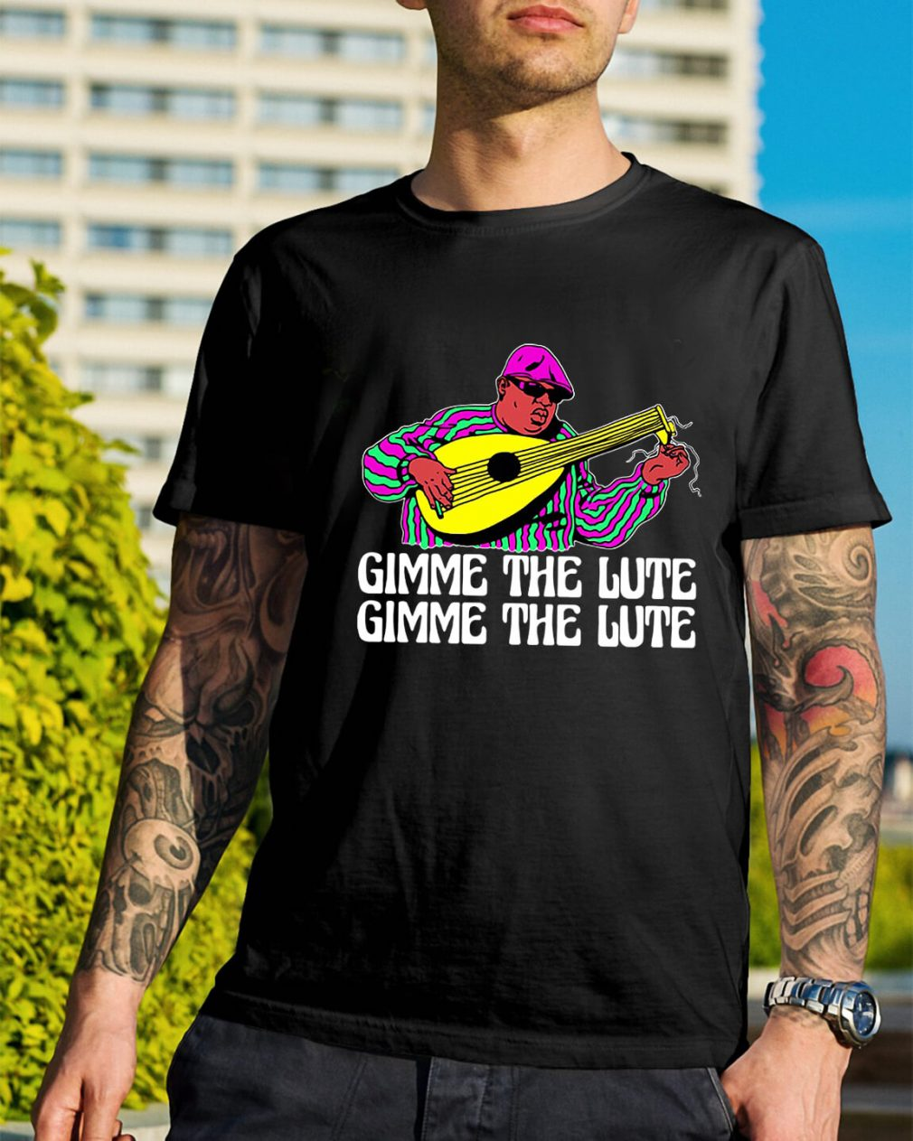 The Notorious B.I.G Gimme the Lute Gimme the Lute shirt
