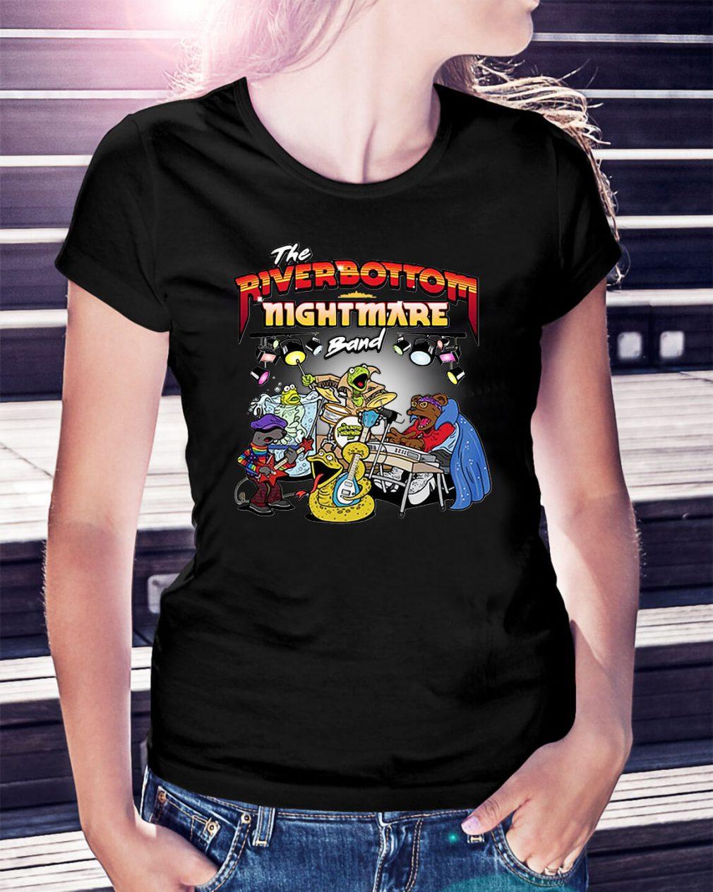 The Riverbottom Nightmare band Ladies Tee