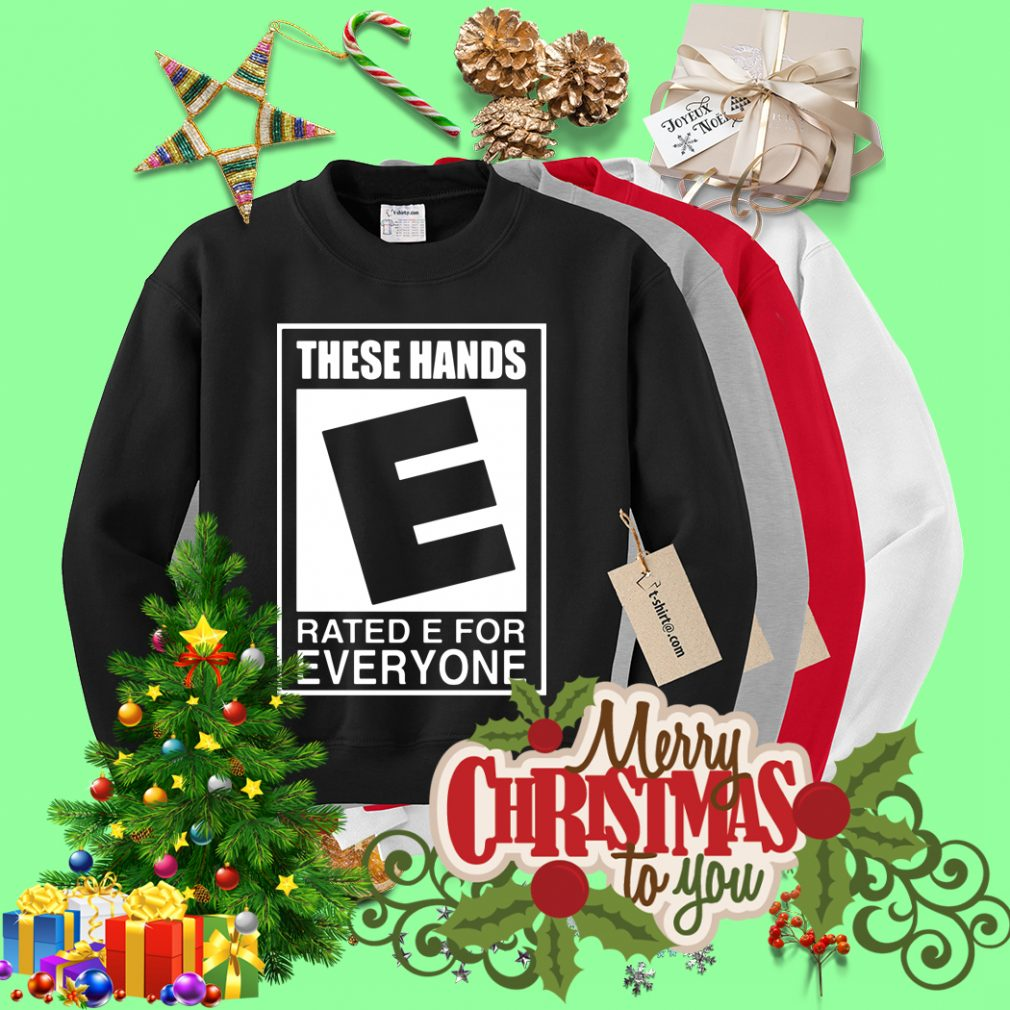 These hand raise E for everyone Sweater