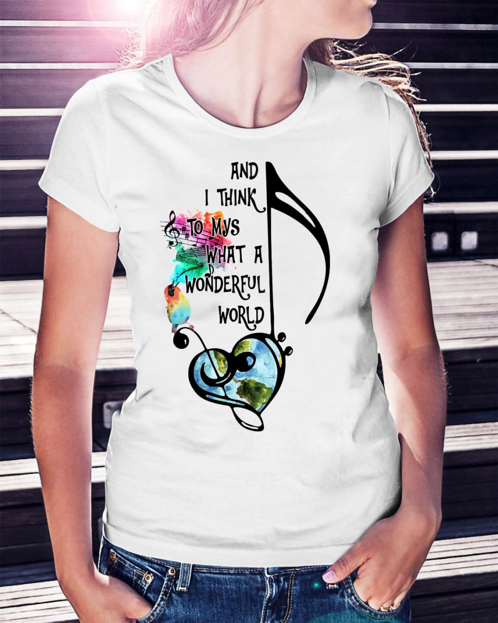 And I think to myself what a wonderful world Ladies Tee