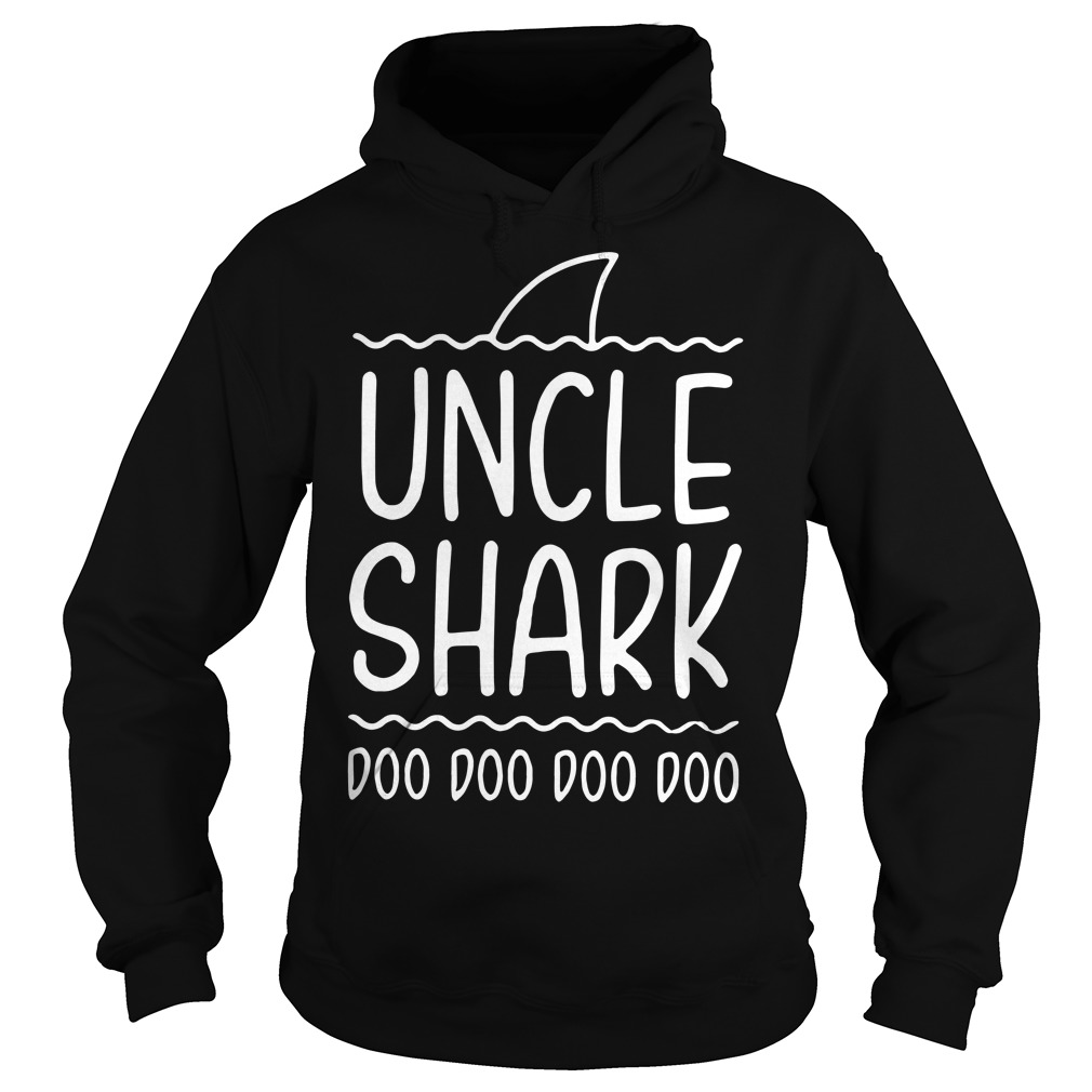 Uncle shark doo doo doo doo Hoodie