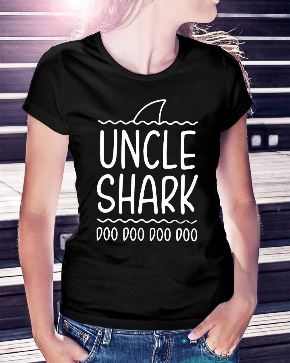 Uncle shark doo doo doo doo Ladies Tee