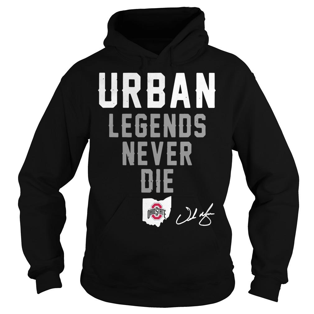 Urban legend never die Ohio State Hoodie