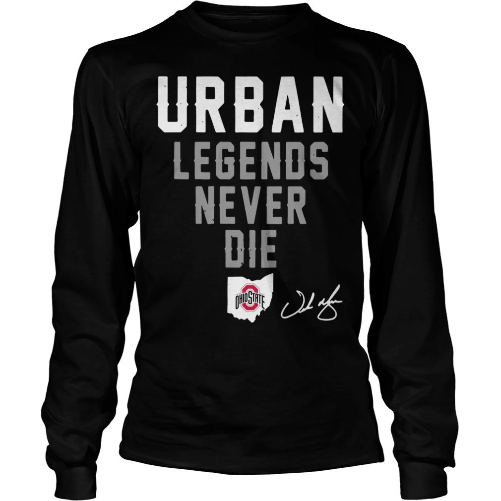 Urban legend never die Ohio State Longsleeve Tee