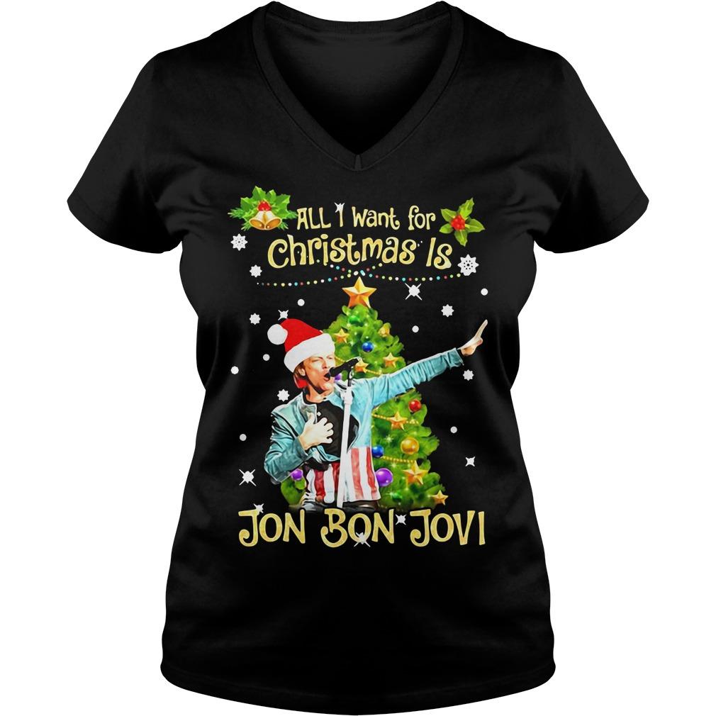 All I want for Christmas is Jon Bon Jovi V-neck T-shirt