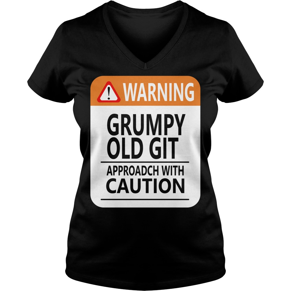 Warning Grumpy old git approach with caution V-neck T-shirt