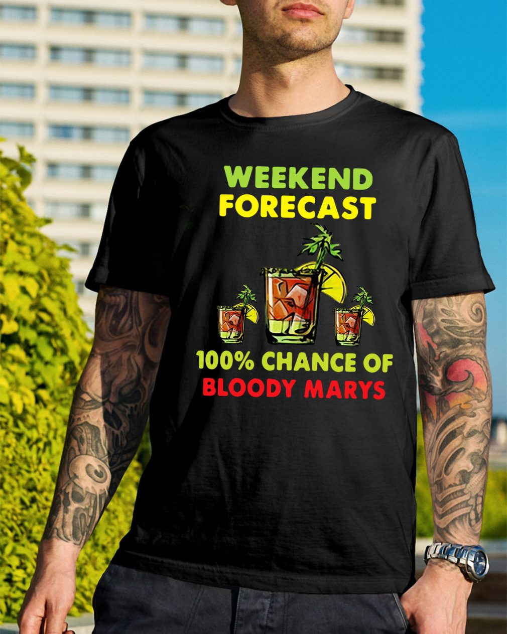 Weekend forecast 100% chance of bloody marys shirt