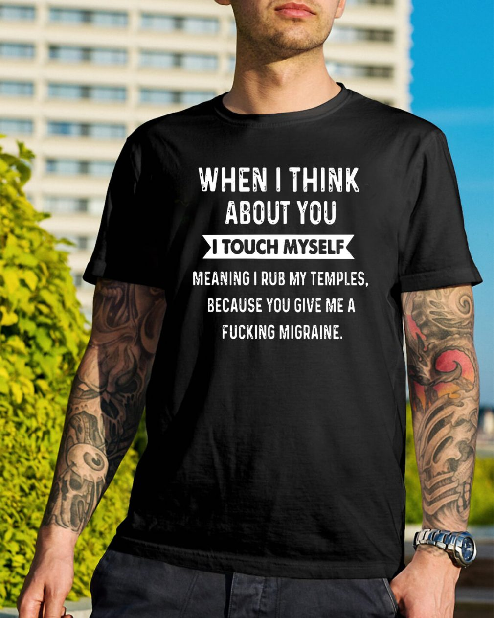 When I think about you I touch myself shirt