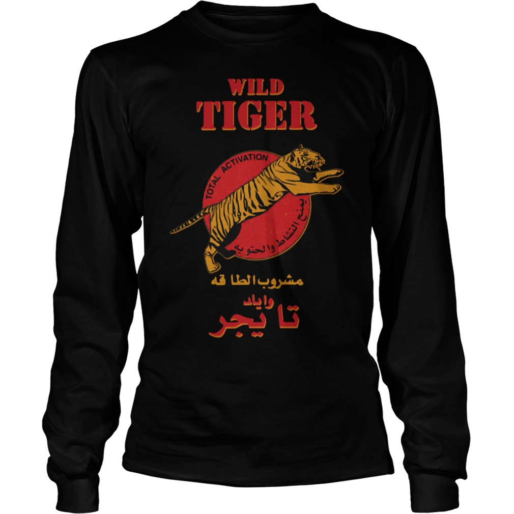 Wild tiger total activation Longsleeve Tee