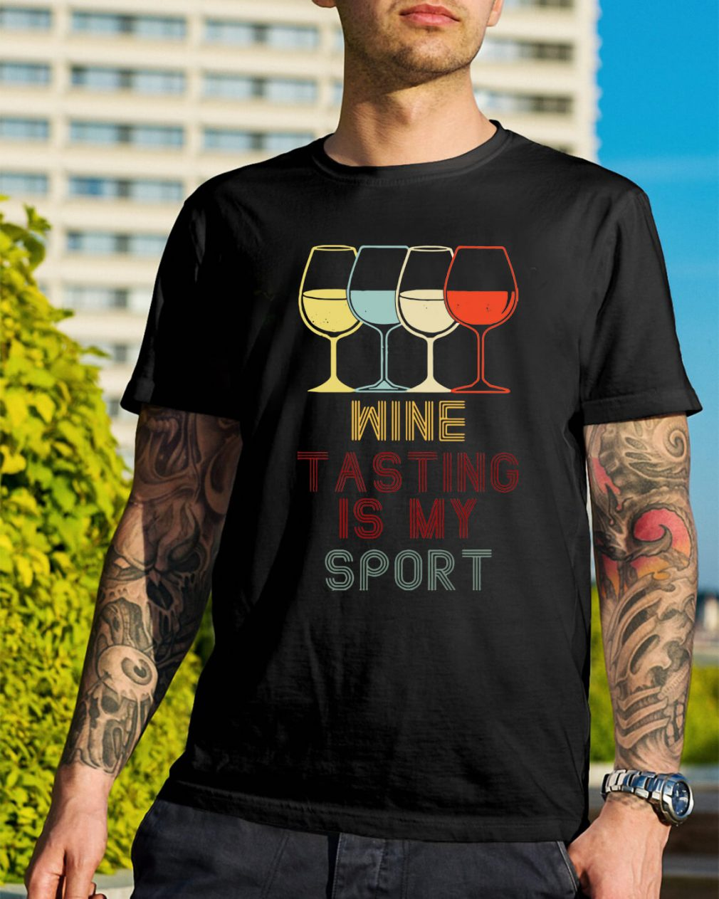 Wine tasting is my sport shirt