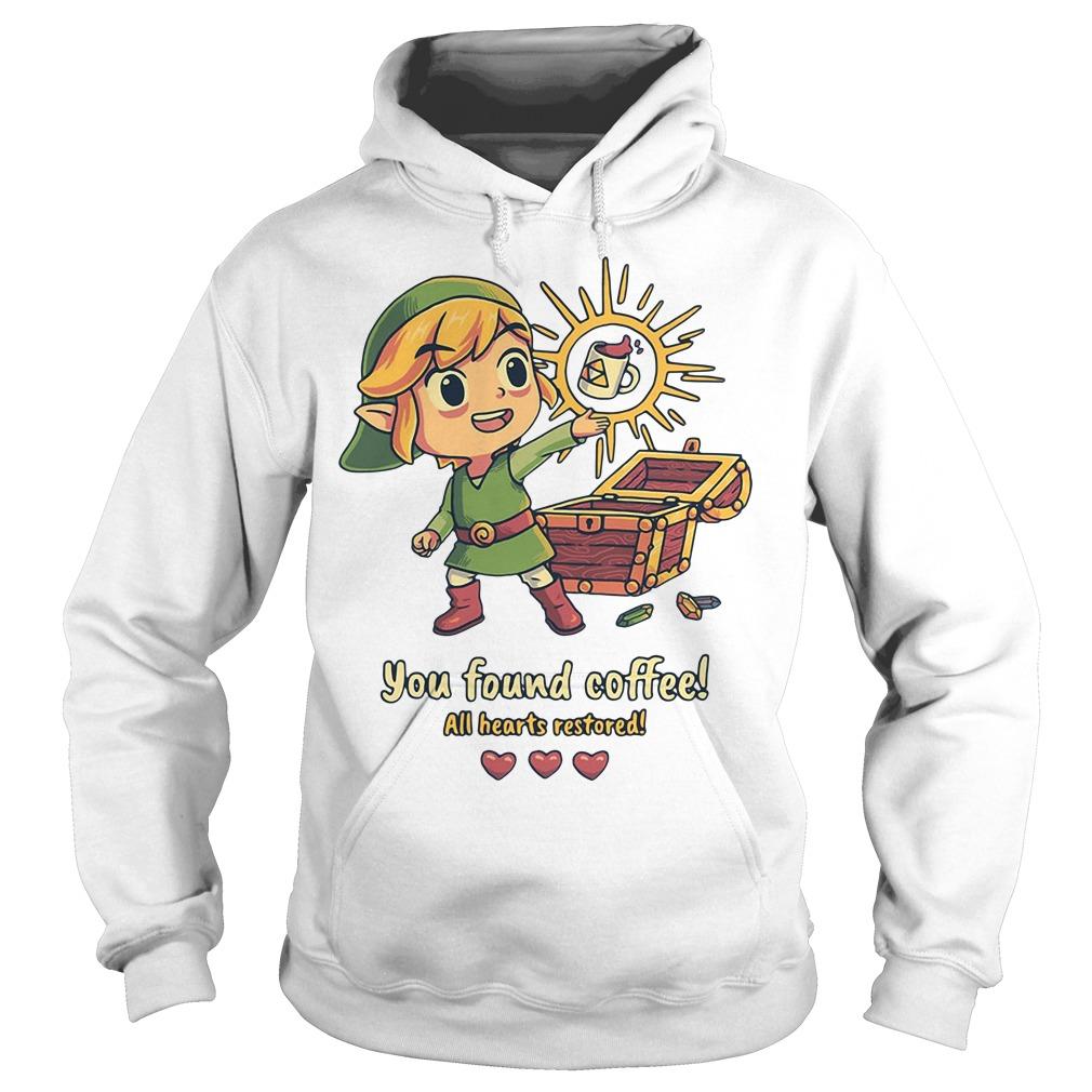 Zelda you found coffee all hearts restored Hoodie
