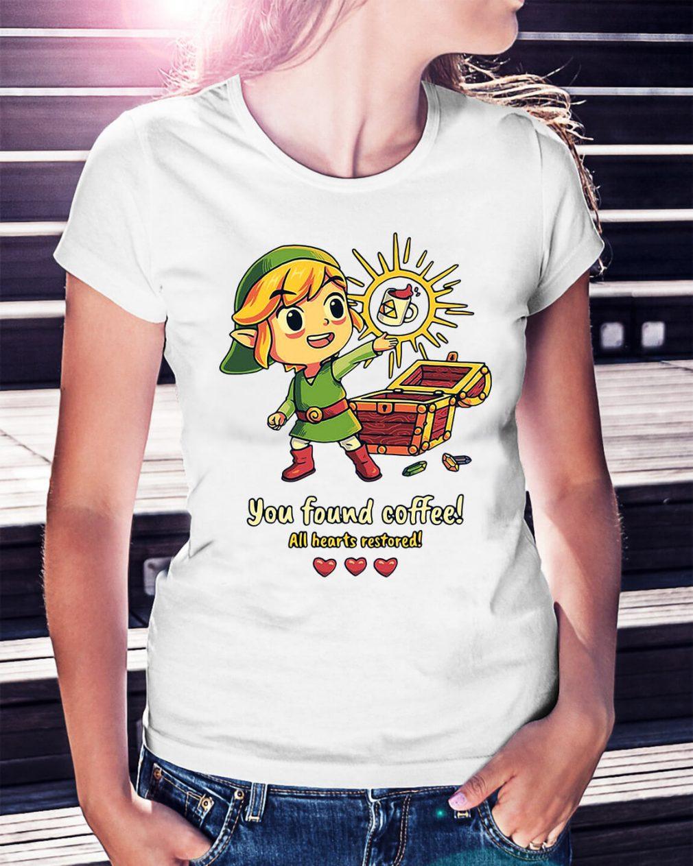 Zelda you found coffee all hearts restored Ladies Tee
