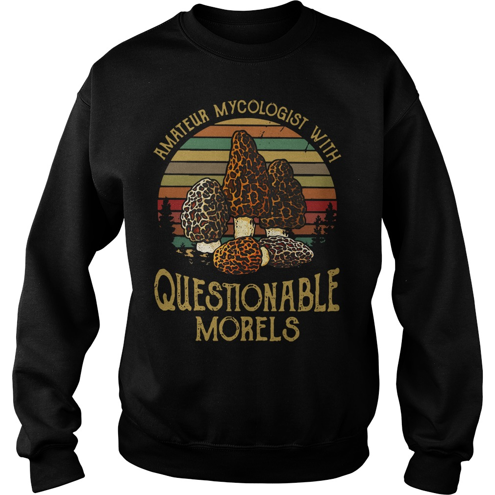 Amateur Mycologist with Questionable Morels Sweater