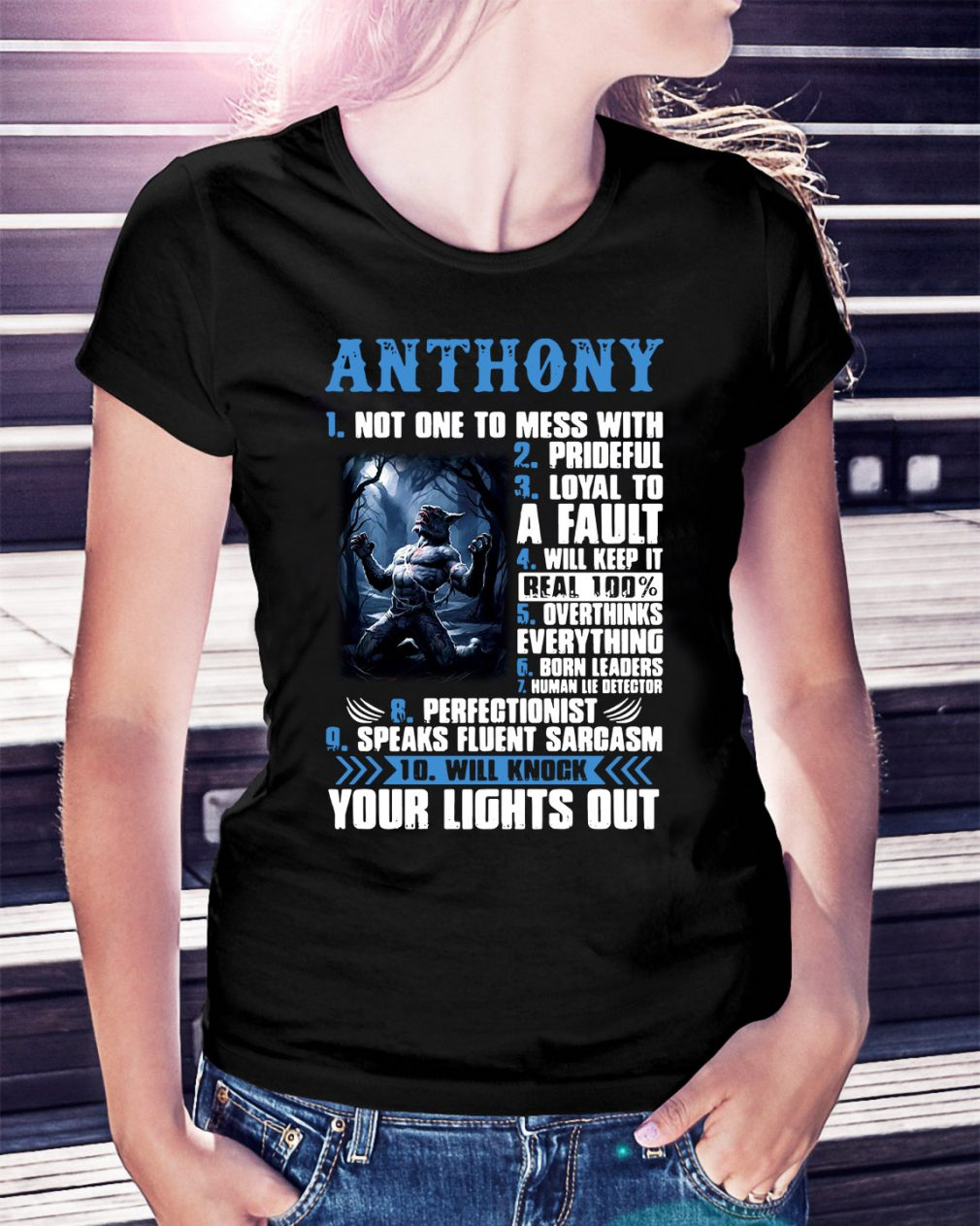 Anthony not one to mess with prideful loyal to a fault Ladies Tee