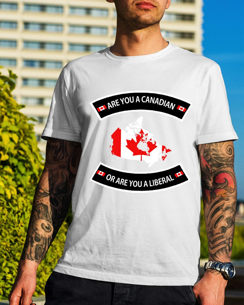 Are you a Canadian or are you a Liberal shirt
