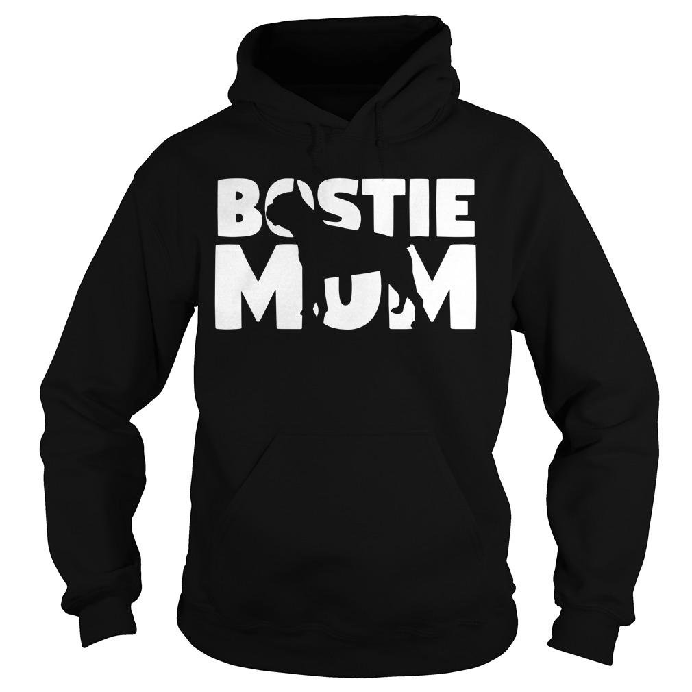 Bostie mom Hoodie
