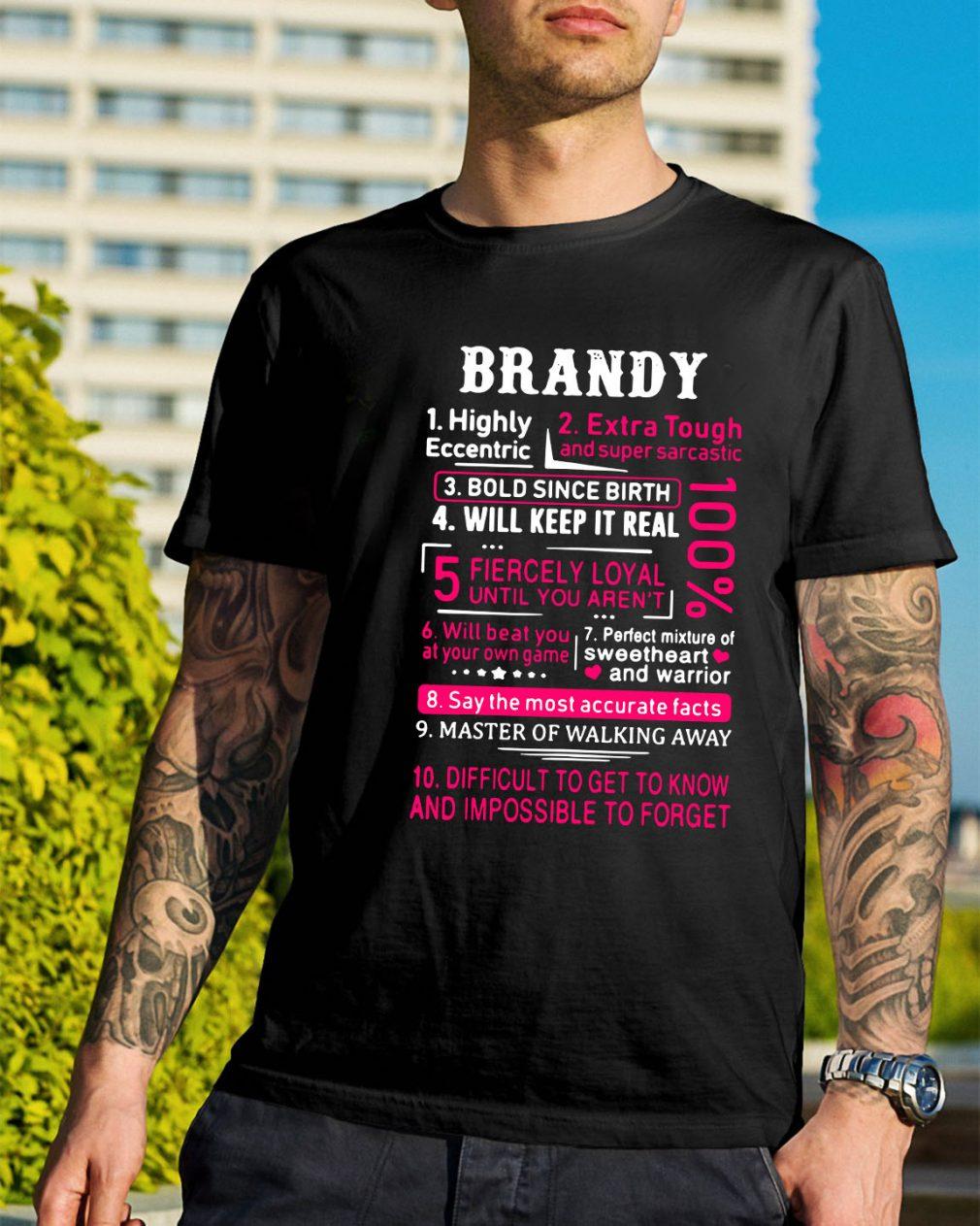 Brandy highly eccentric extra tough and super sarcastic shirt