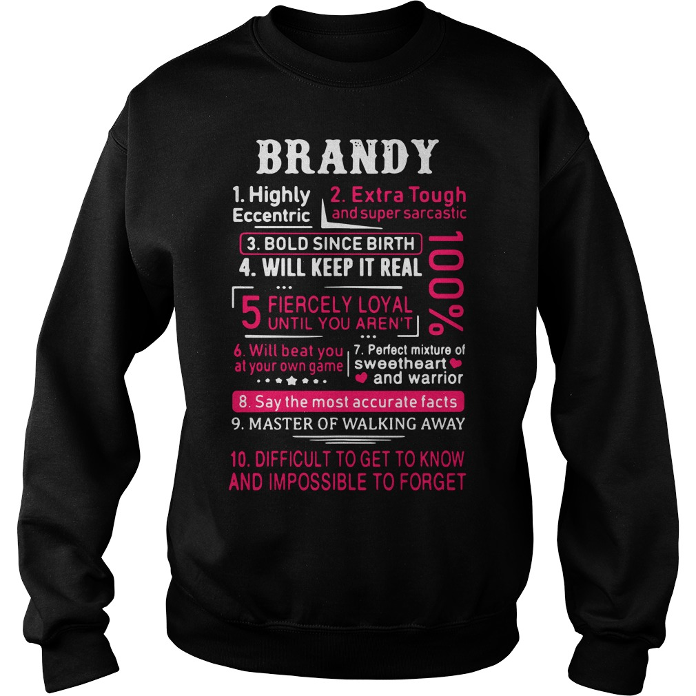 Brandy highly eccentric extra tough and super sarcastic Hoodie