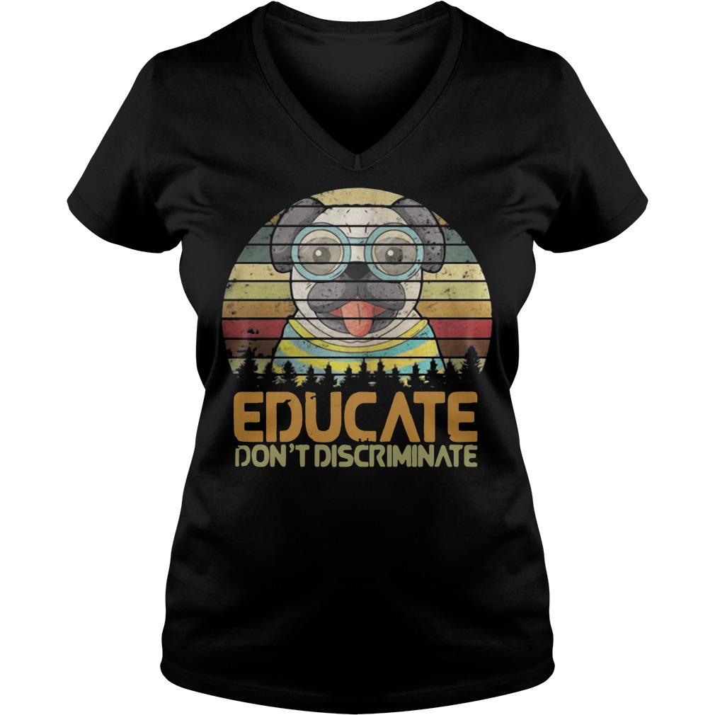 Bulldog educate don't discriminate sunset retro V-neck T-shirt
