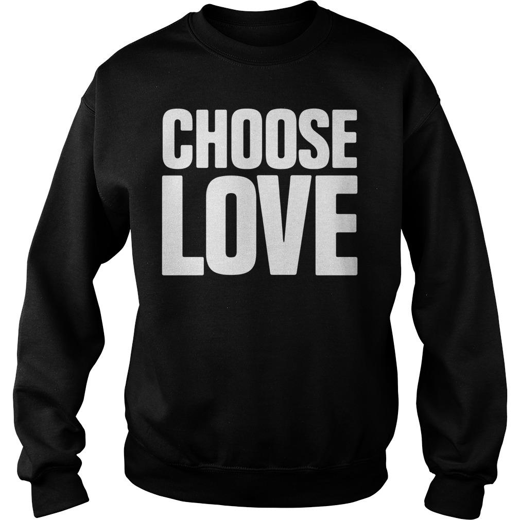 Choose love Sweater