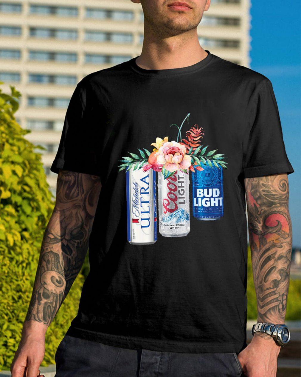 Coors Light Bud Light Michelob Ultra beer shirt