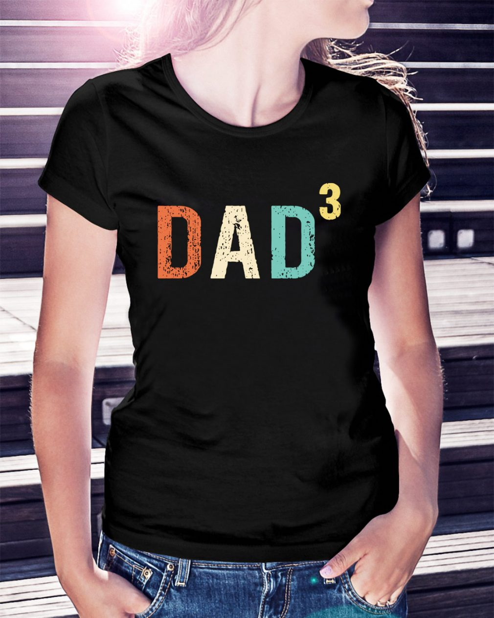 Dad 3 Fathers day Ladies Tee