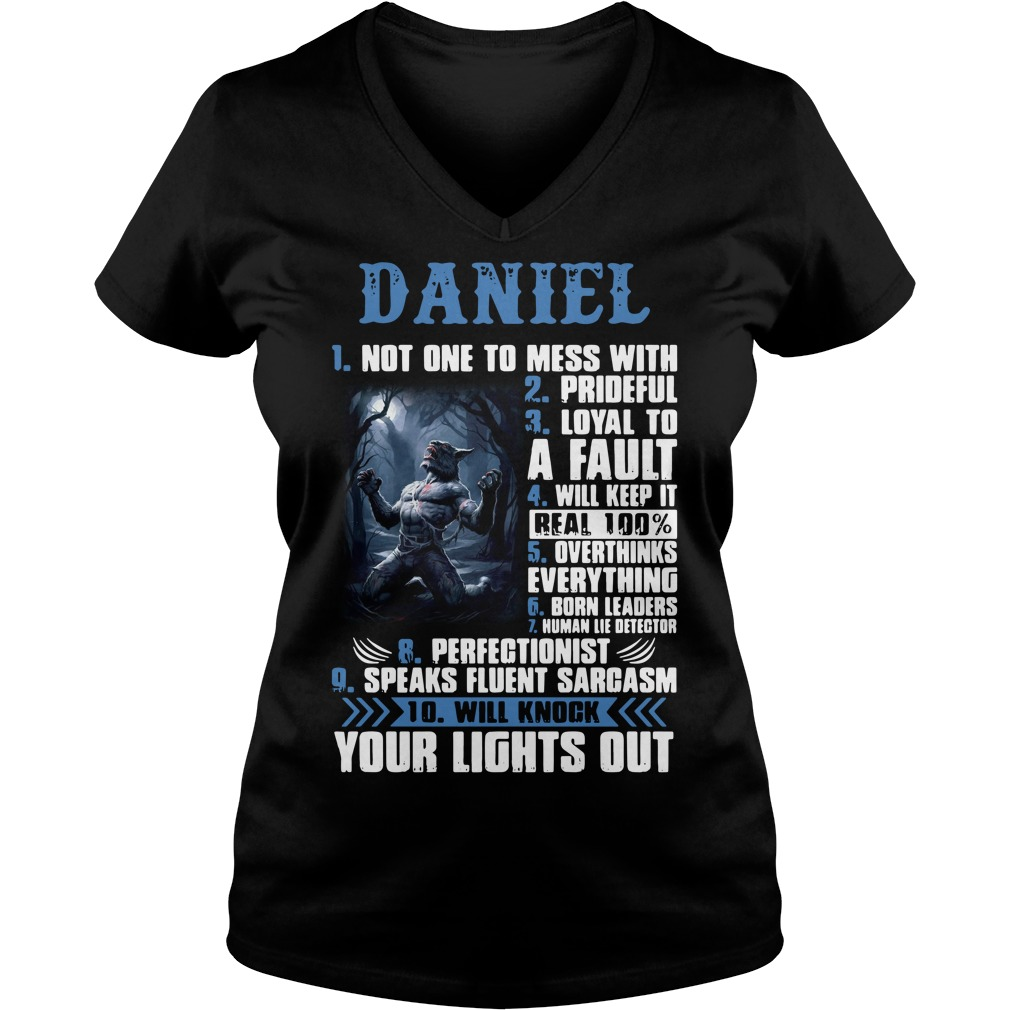 Daniel not one to mess with prideful loyal to a fault V-neck T-shirt