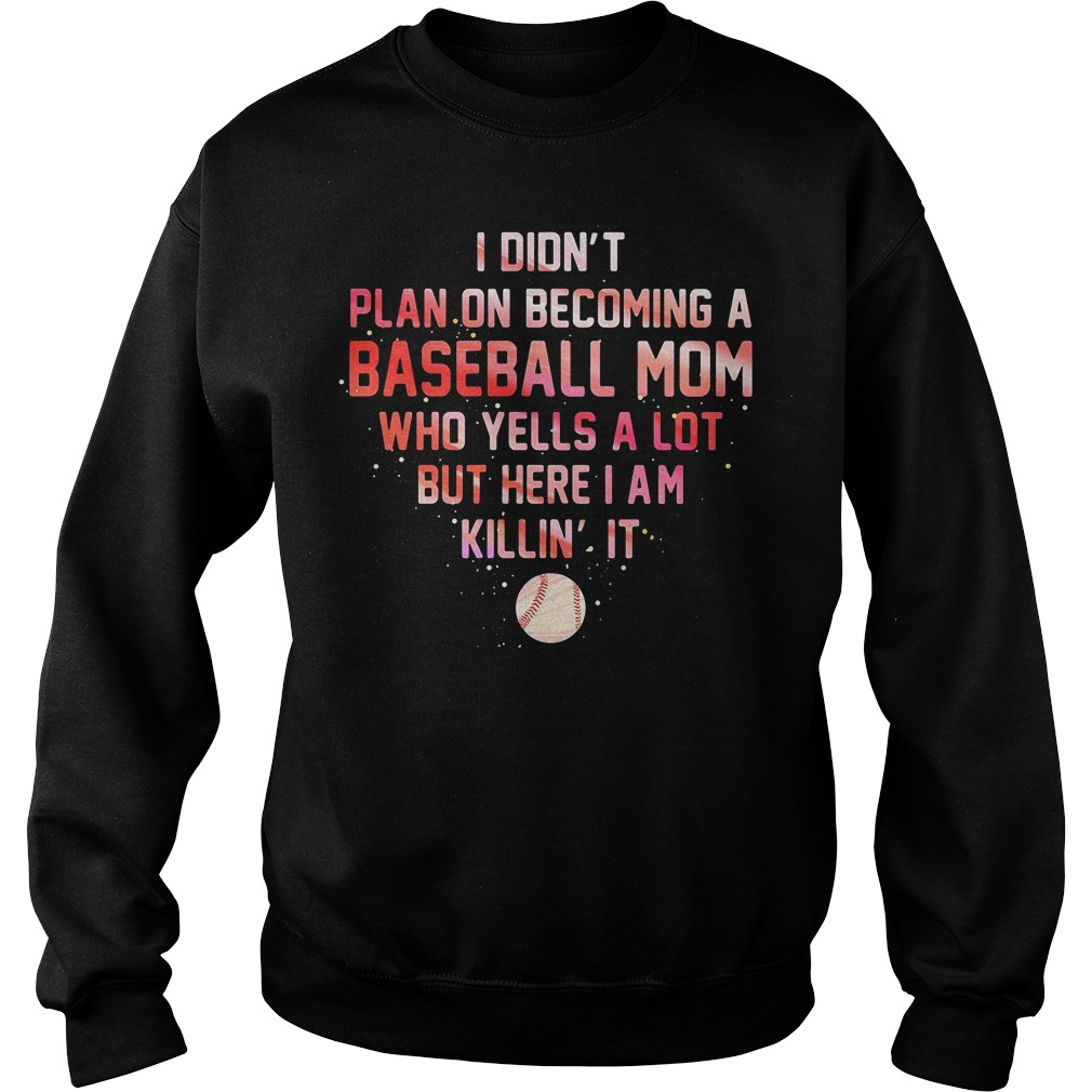 I didn't plan on becoming a baseball mom who yells a lot but here I am Sweater