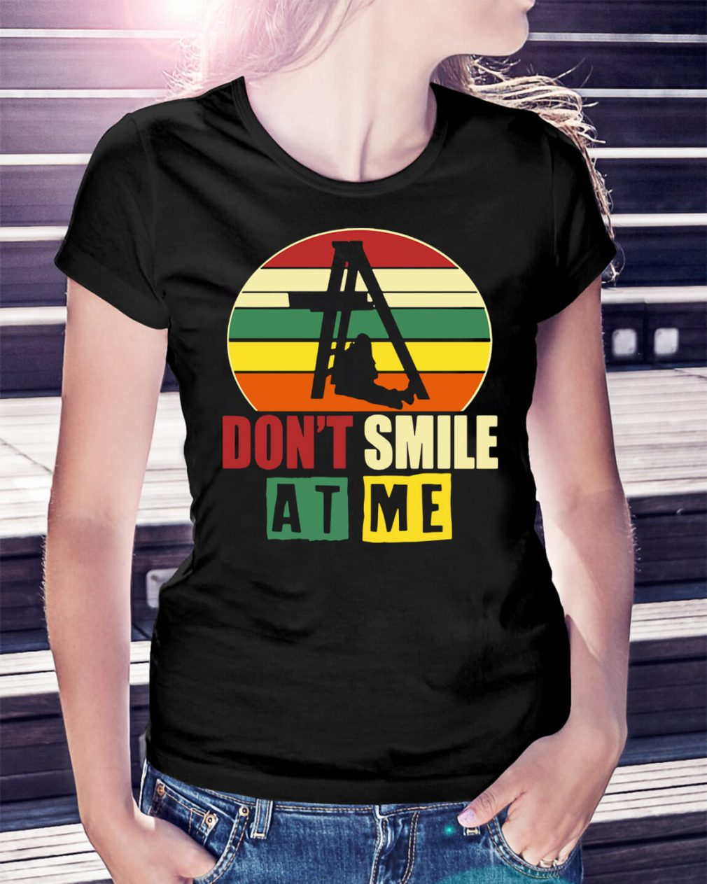 Don't smile at me sunset retro Ladies Tee