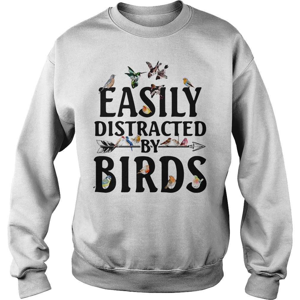 Easily distracted by birds Sweater