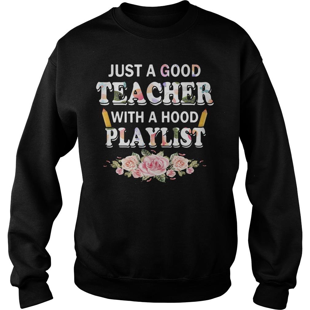 Flower just a good teacher with a hood playlist Sweater