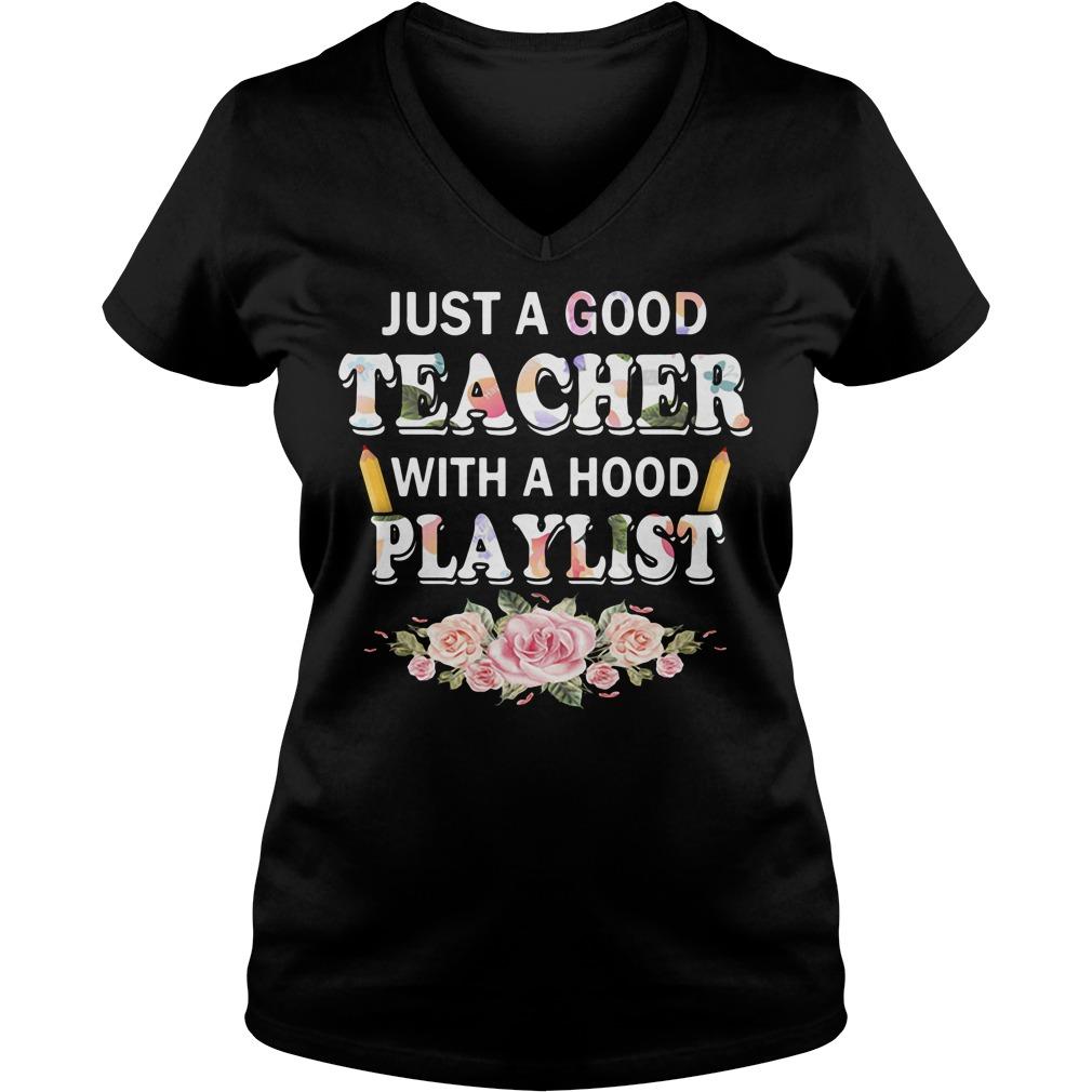 Flower just a good teacher with a hood playlist V-neck T-shirt