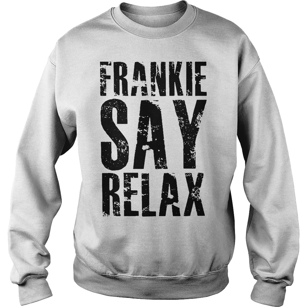 Frankie say relax Sweater