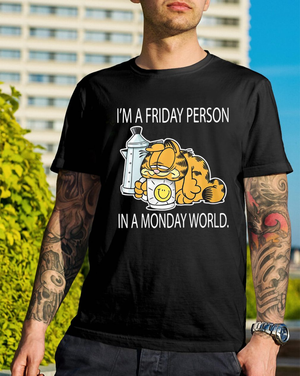 Garfield I'm a Friday person in a Monday world shirt