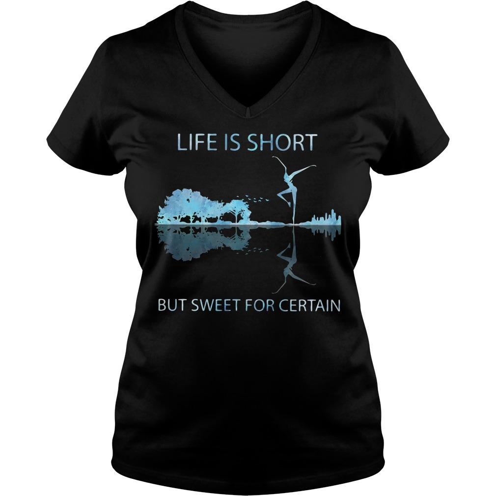 Guitar life is short but sweet for certain V-neck T-shirt