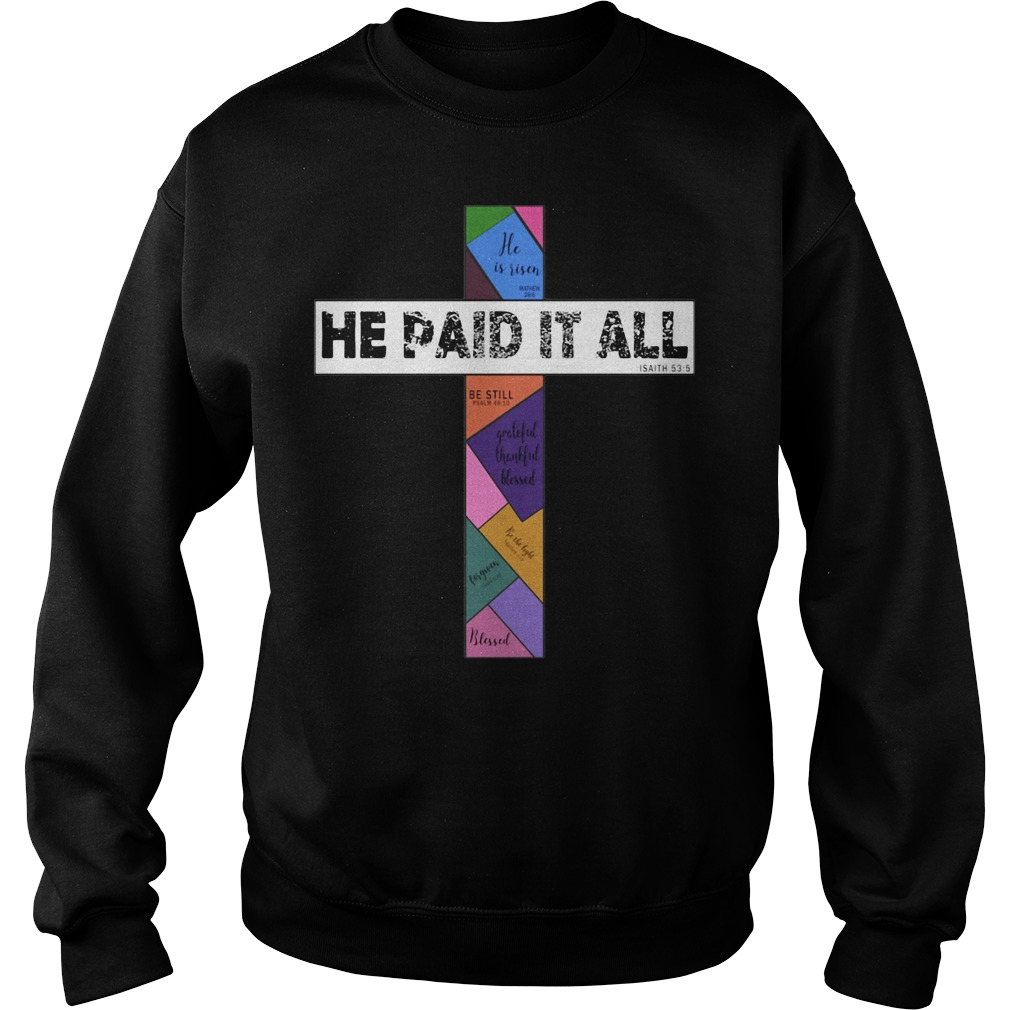 He paid it all Isaith Sweater