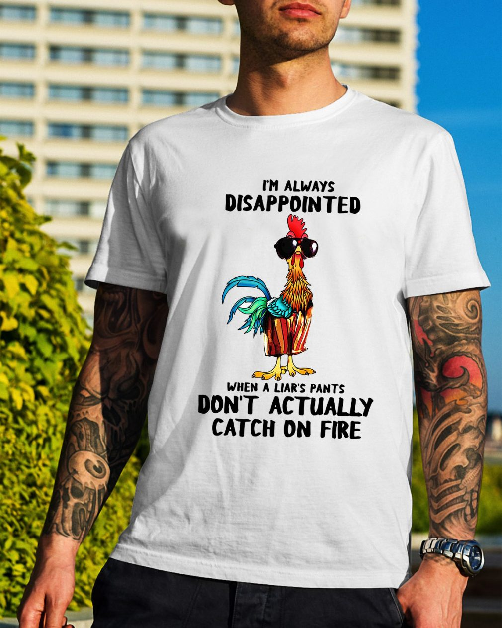 Hei Hei I'm always disappointed when a liar's pants shirt