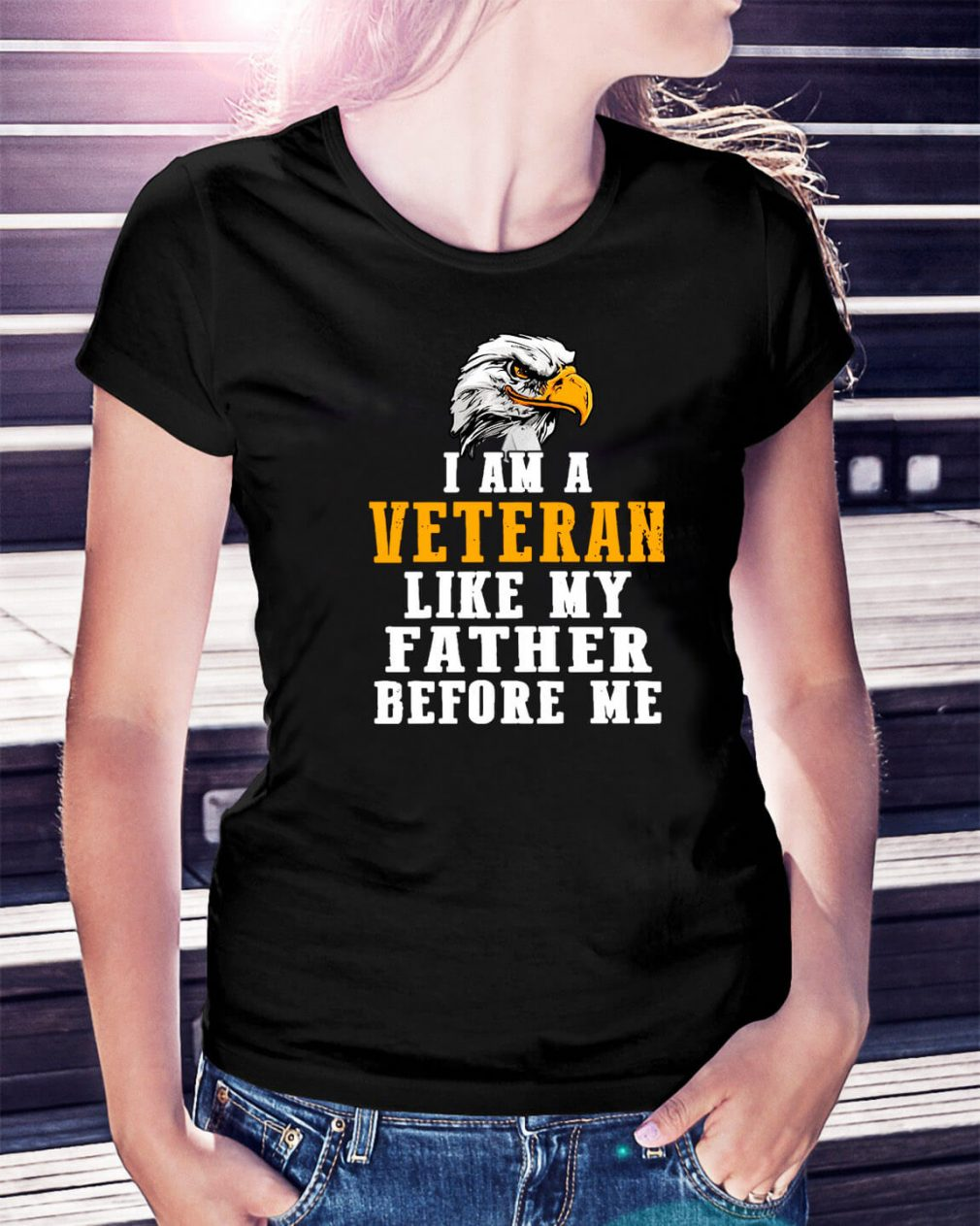 I am a Veteran like my father before me Ladies Tee