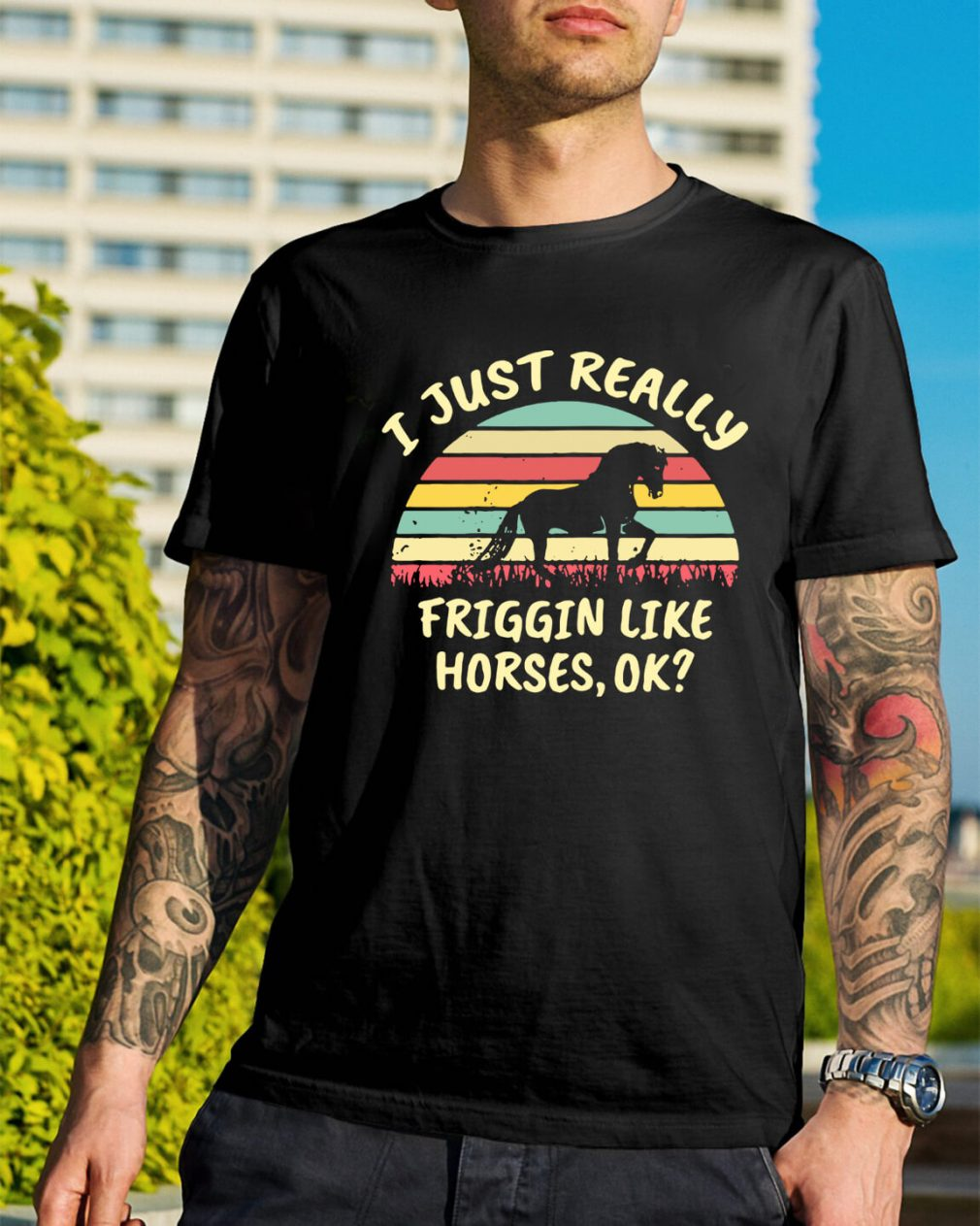 I just really friggin like horses ok sunset retro shirt